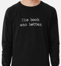 Das Buch war besser Leichter Pullover