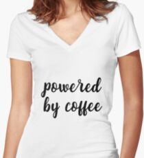 Powered by coffee Women's Fitted V-Neck T-Shirt