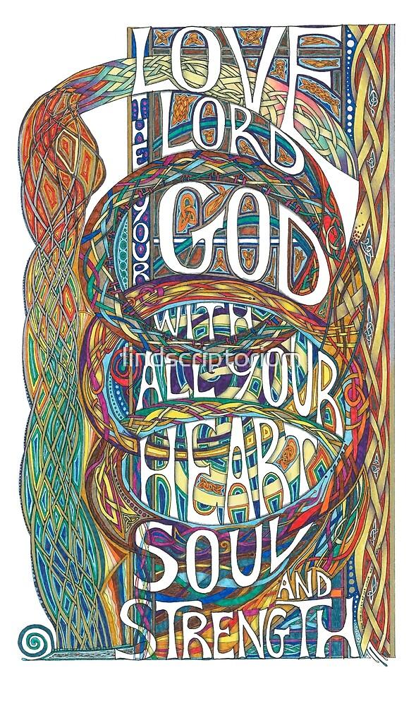 Love The Lord by lindscriptorium