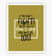 don't cry over losses Sticker