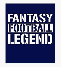 Fantasy Football Legend Photographic Print