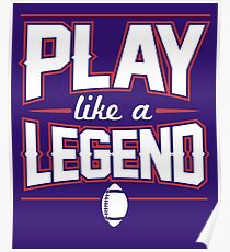 Play Like a Legend Poster