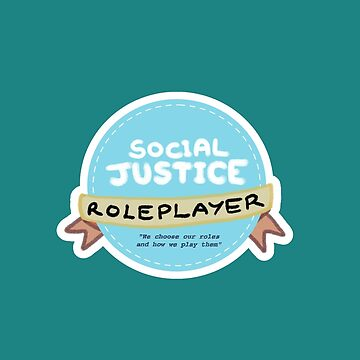 Social Justice Roleplayer Badge by Eireni