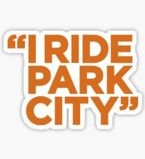 I Ride Park City (orange) Sticker