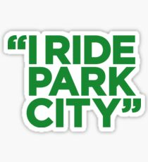 I Ride Park City (green) Sticker