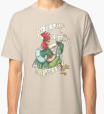 Alan-A-Dale Rooster : OO-De-Lally Golly What A Day Tattoo Watercolor Painting Classic T-Shirt