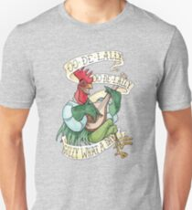 Alan-A-Dale Rooster : OO-De-Lally Golly What A Day Tattoo Watercolor Painting Unisex T-Shirt
