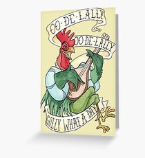 Alan-A-Dale Rooster - OO-De-Lally Golly What A Day Watercolor Painting Greeting Card