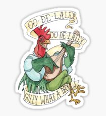 Alan-A-Dale Rooster : OO-De-Lally Golly What A Day Tattoo Watercolor Painting Sticker