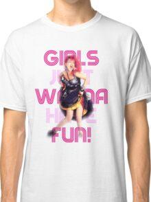 Cyndi Lauper - Girls Just Wanna Have Fun Classic T-Shirt