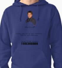 Be Jack Harkness from Doctor Who Pullover Hoodie