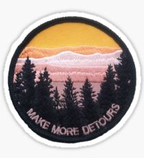 make more detours patch Sticker