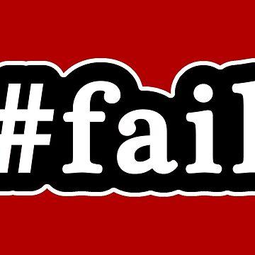 Fail - Hashtag - Blanco y negro de graphix