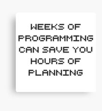Plan your programming. Canvas Print