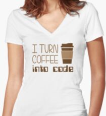 I Turn Coffee Into Programming Code Women's Fitted V-Neck T-Shirt