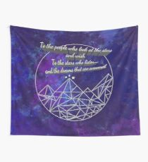 To the Stars who Listen Wall Tapestry