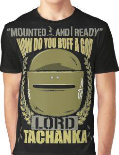 Lord Tachanka Graphic T-Shirt