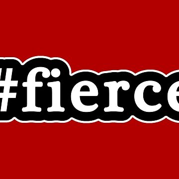 Fierce - Hashtag - Black & White de graphix