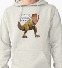 Funny Donald Trump Tiny the T-Rex Meme Pullover Hoodie