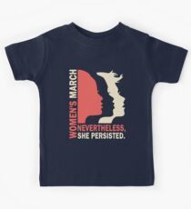 Nevertheless She Persisted Women March Kids Tee