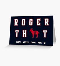 Tom Brady - Roger That Greeting Card