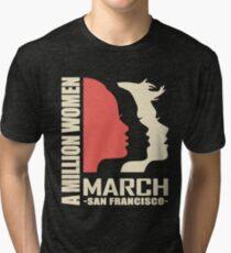A Milion Women's March on San Francisco Tri-blend T-Shirt