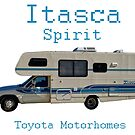 "Toyota Itasca Spirit Motorhome  by Arthur ""Butch"" Petty"