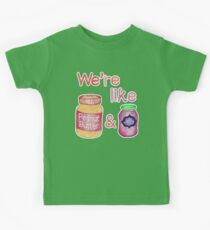 We're like Peanut Butter & Jelly Kids Tee