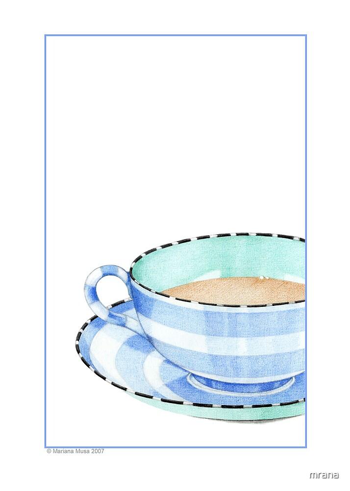 Teacup by Mariana Musa