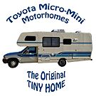 "Toyota Motorhome The Original Tiny Home by Arthur ""Butch"" Petty"