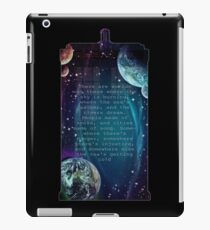 There are worlds out there iPad Case/Skin