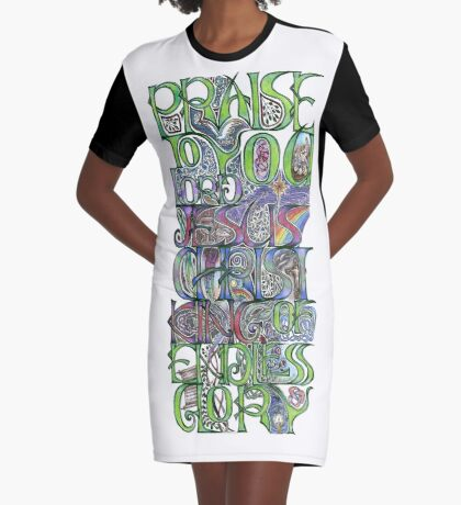 Praise To You Graphic T-Shirt Dress