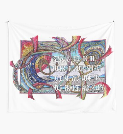 Send Us Out Wall Tapestry