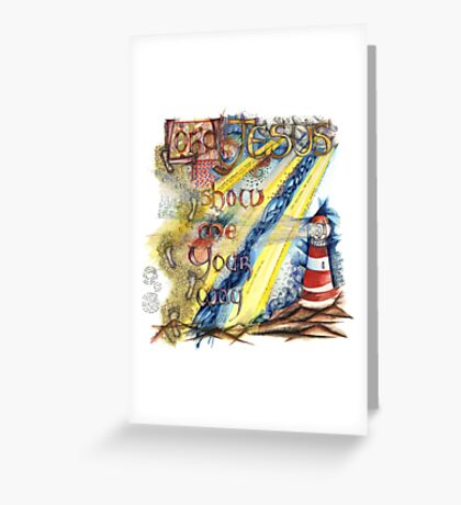 Show Me Greeting Card