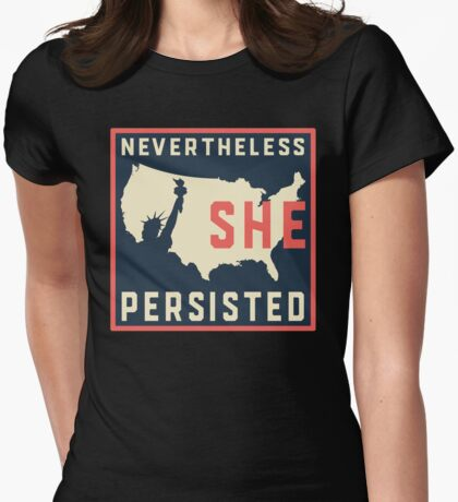 Nevertheless She Persisted. Resist with Lady Liberty Womens Fitted T-Shirt