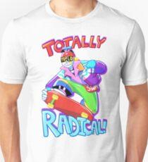Totally Radical Unisex T-Shirt