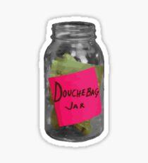 douchebag jar sticker Sticker