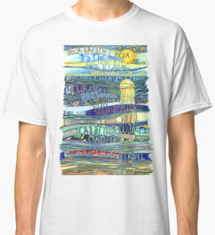 Your Breath Classic T-Shirt