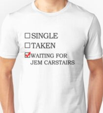 Waiting for Jem Carstairs Unisex T-Shirt