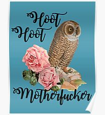 Hoot Hoot Motherfucker Poster