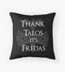 Danke Talos, es ist Fredas Kissen