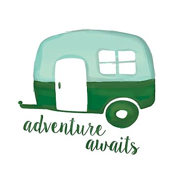 Adventure Awaits Camper in Green Watercolor by LabraDoodles