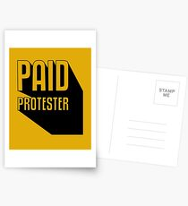 Paid Protester Postcards