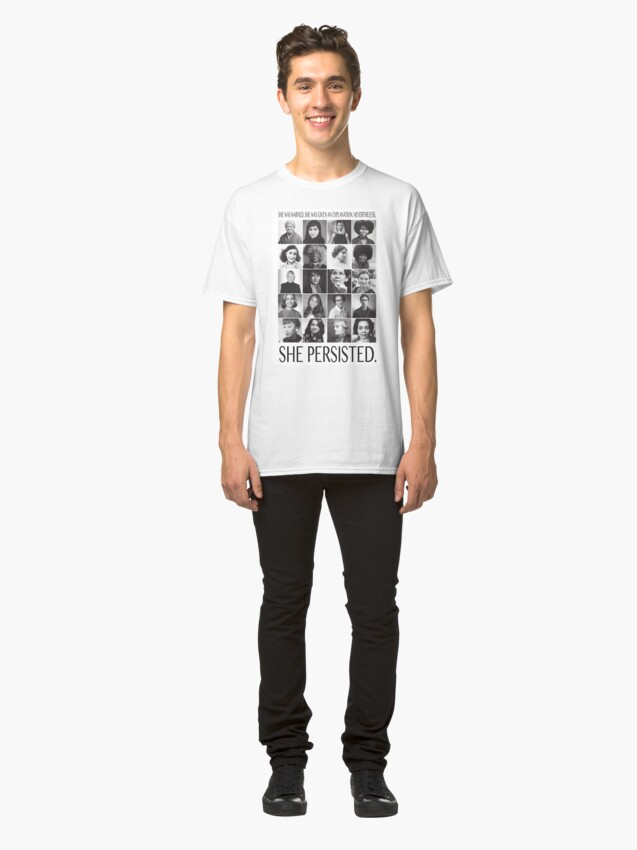 Alternate view of Nevertheless, She Persisted Classic T-Shirt