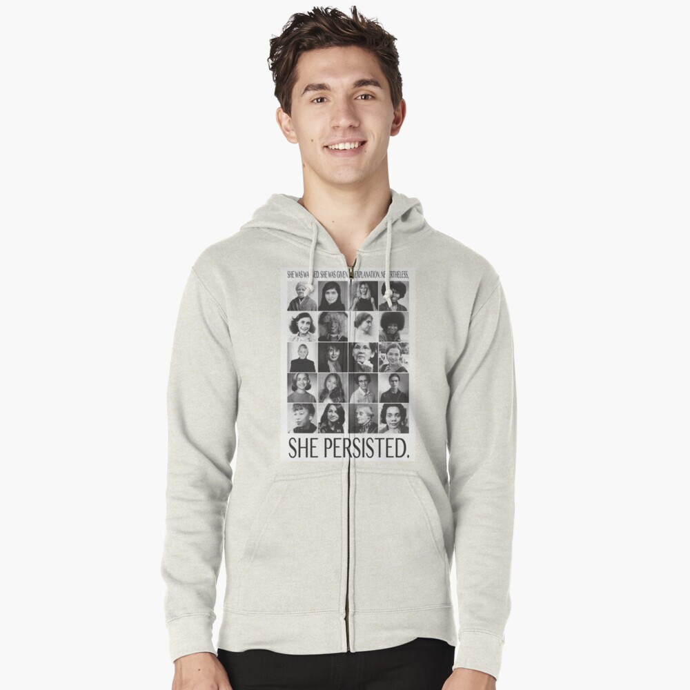 Nevertheless, She Persisted Zipped Hoodie