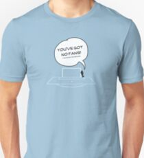 NO FANS, NO GROUND T-Shirt