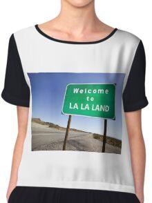 Welcome to La La Land Chiffon Top