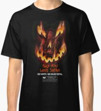 Say You Love Satan 80s Horror Podcast - Trick or Treat Classic T-Shirt
