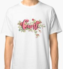 Cunt Classic T-Shirt