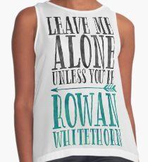 Rowan Whitethorn. Contrast Tank